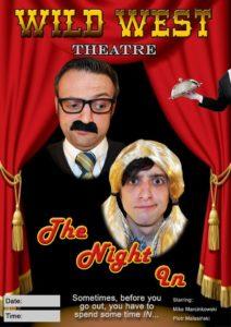 Wild West Theatre: The Night In
