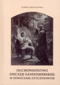 dr Elżbieta Orzechowska Duchowieństwo Diecezji Sandomierskiej  w Powstaniu Styczniowym— promocja nowej książki